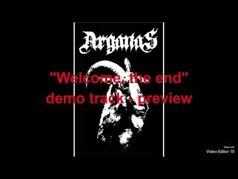 "Arganas - ""Welcome, the end"" - preview demo track with vocals"