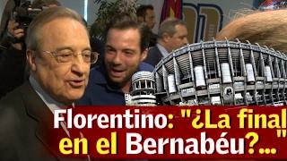 """Florentino: """"¿La Copa en el Bernabéu? Ya me gustaría..."""""""