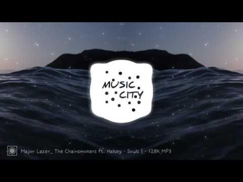 Major Lazer & The Chainsmokers ft. Halsey - Souls