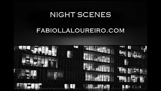 NIGHT SCENES -  © FABIOLLA LOUREIRO