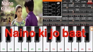 Naino Ki Jo Baat Naina jane Hai l Mobile Piano Cover l Instrumental ORG Piano l jkcreationmfe