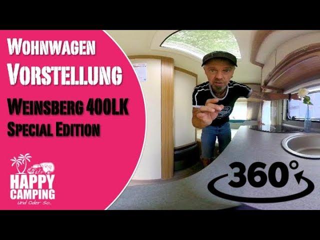 Wohnwagen Vorstellung Weinsberg 400 LK in der special Edition - 360 Grad Video | Happy Camping
