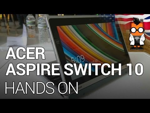 Acer Aspire Switch 10 Hands On - Windows 8.1 2-in-1 for $379