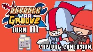 AdvanceWarGroove Turn 01: Capture Confusion.