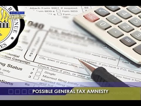 Possible General Tax Amnesty   BIZWATCH