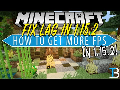 How To Make Minecraft 1.15.2 Run Fast With No Lag!