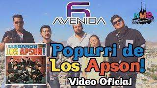 Popurri de los Apson - Avenida 6 || Video Oficial || Descarga
