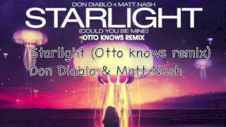 Starlight-Don Diablo, Matt Nash (Otto knows remix)-Lyrics Video