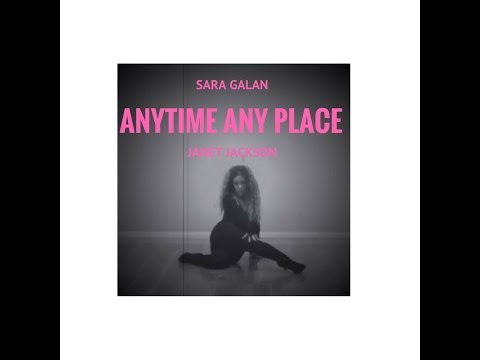 Janet Jackson . Anytime Any Place - Sara Galan - Galang Crew