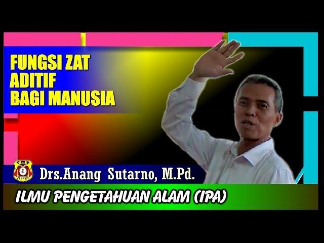 Fungsi Zat Aditif Bagi Manusia (Short Video) #003-IPA