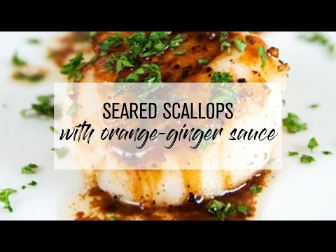 Seared Scallops with Orange-Ginger Sauce