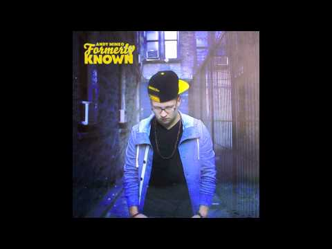Andy Mineo - Formerly Known @the_right_life