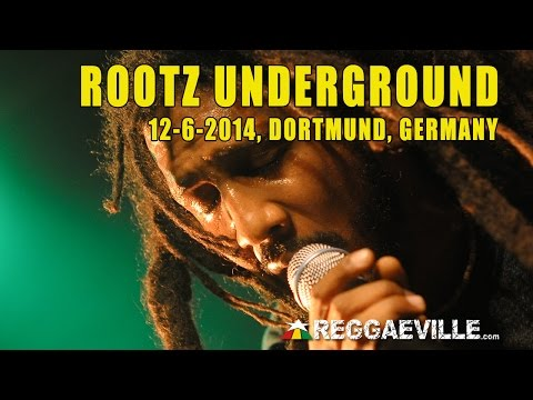 Rootz Underground - Return Of The Righteous @ Dortmund, Germany [12-6-2014]