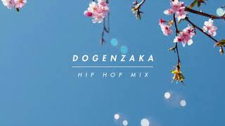 Dogenzaka Hip Hop Mix5【Japanese City Pop / HIP HOP / 日本語ラップ】