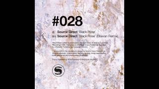 Source Direct - Black Rose (Blawan Remix) [NONPLUS028]