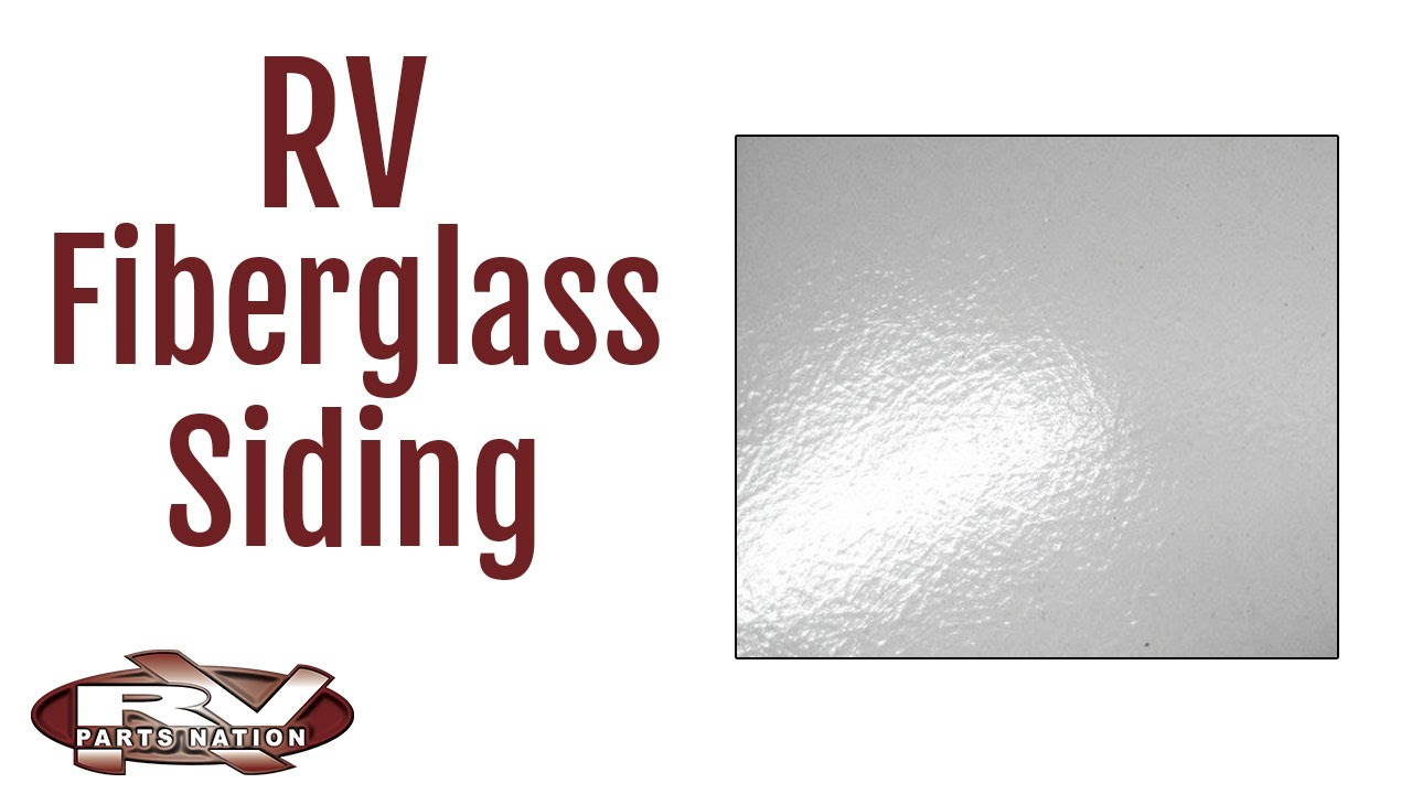 Rv Fiberglass Siding Youtube
