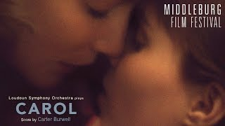 Carol - Carter Burwell (Middleburg Film Festival)