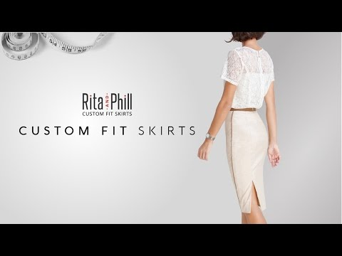 Rita and Phill, custom-fit skirts, made to your measurements