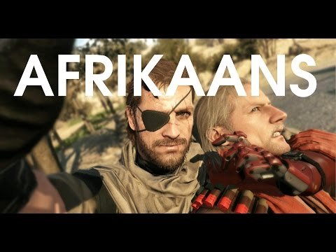 Afrikaans in METAL GEAR SOLID V: THE PHANTOM PAIN