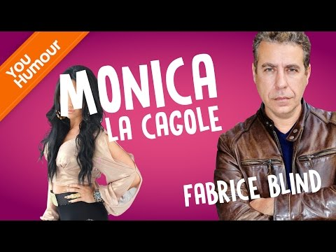 FABRICE BLIND - Monica, la cagole de chez Gerlain
