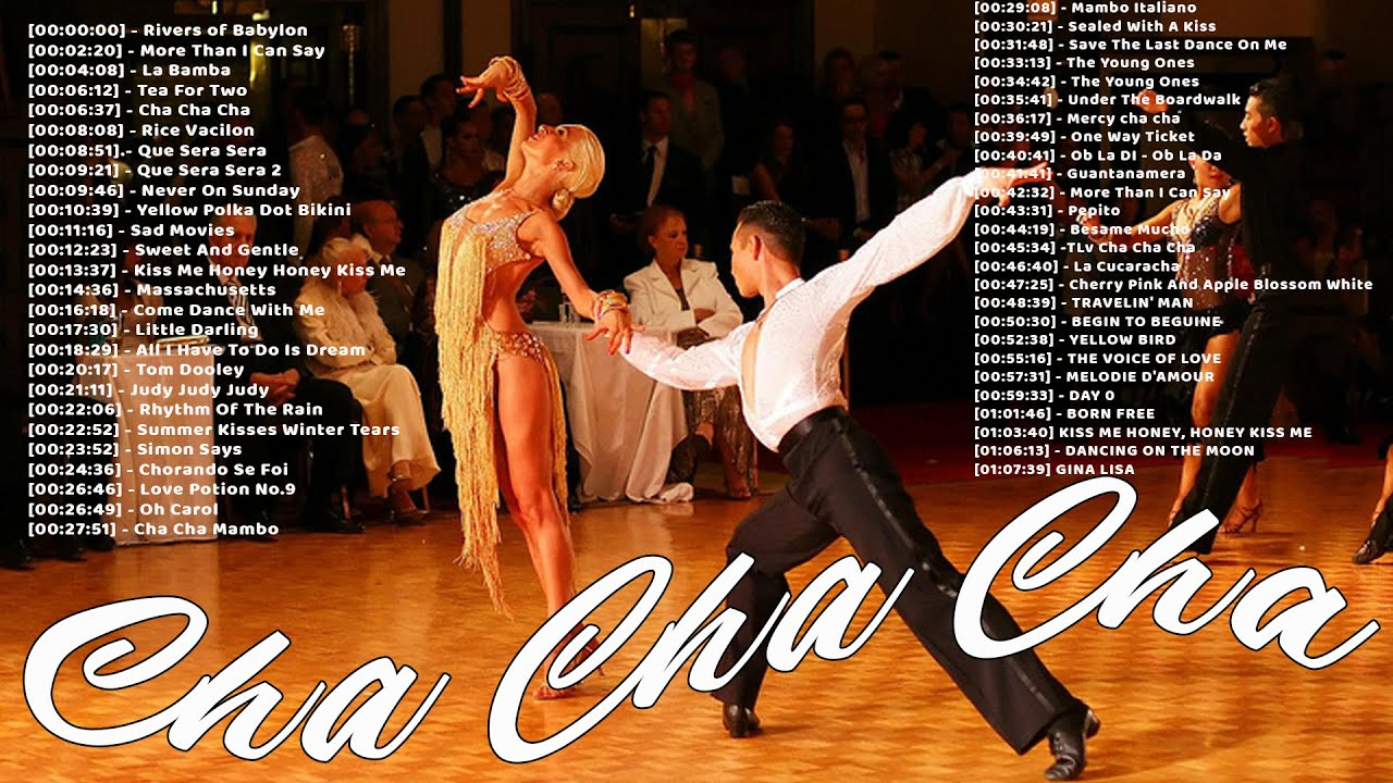 Latin Cha Cha Cha Dance Of All Time Best Old Dancesport Music 12 More  Than I Can Say