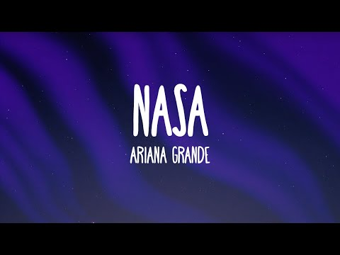 Ariana Grande - NASA (Lyrics)