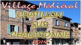 VILLAGE MEDIEVAL DE CHATILLON SUR CHALARONNE