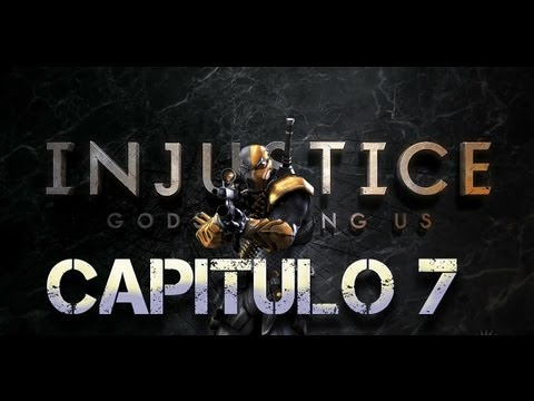 Injustice | Gods among us | Deathstroke - Capitulo 7