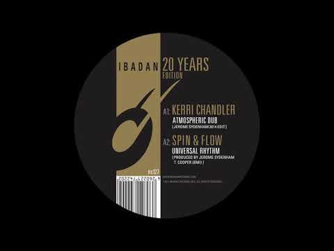 Spin & Flow - Universal Rhythm (Jerome Sydenham Remix) [Ibadan Records IRC127_A2]