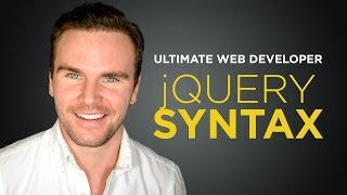 jQuery Syntax [#3] Ultimate Web Developer Course (Free Tutorial)