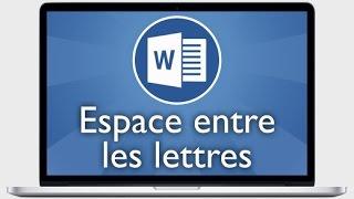 Tutoriel Word 2013 - Changer l'espacement entre les lettres