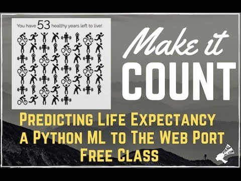 Let's Build A Health-Awareness Machine Learning Web App To Predict Life Expectancy - On Teachable