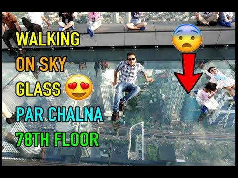 WORLD'S FIRST WALKING ON SKY CHALLENGE ON THE 78TH FLOOR IN BANGKOK🔥GLASS KI CHAT PAR CHALNA😨