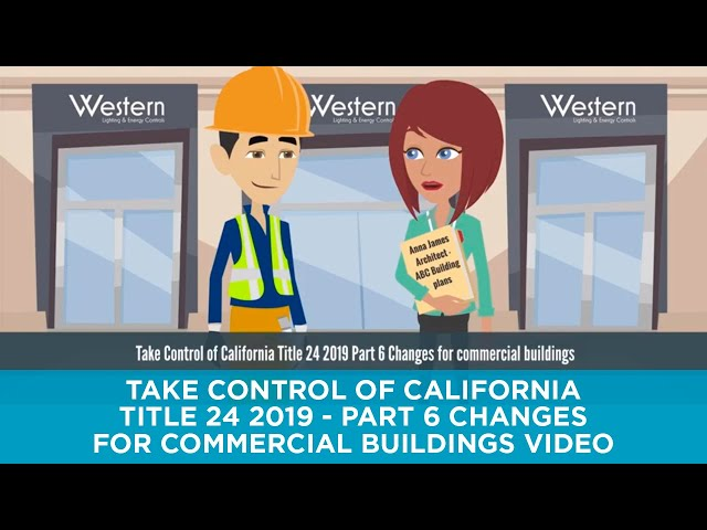 Take Control of California Title 24 2019 - Part 6 Changes for Commercial Buildings video