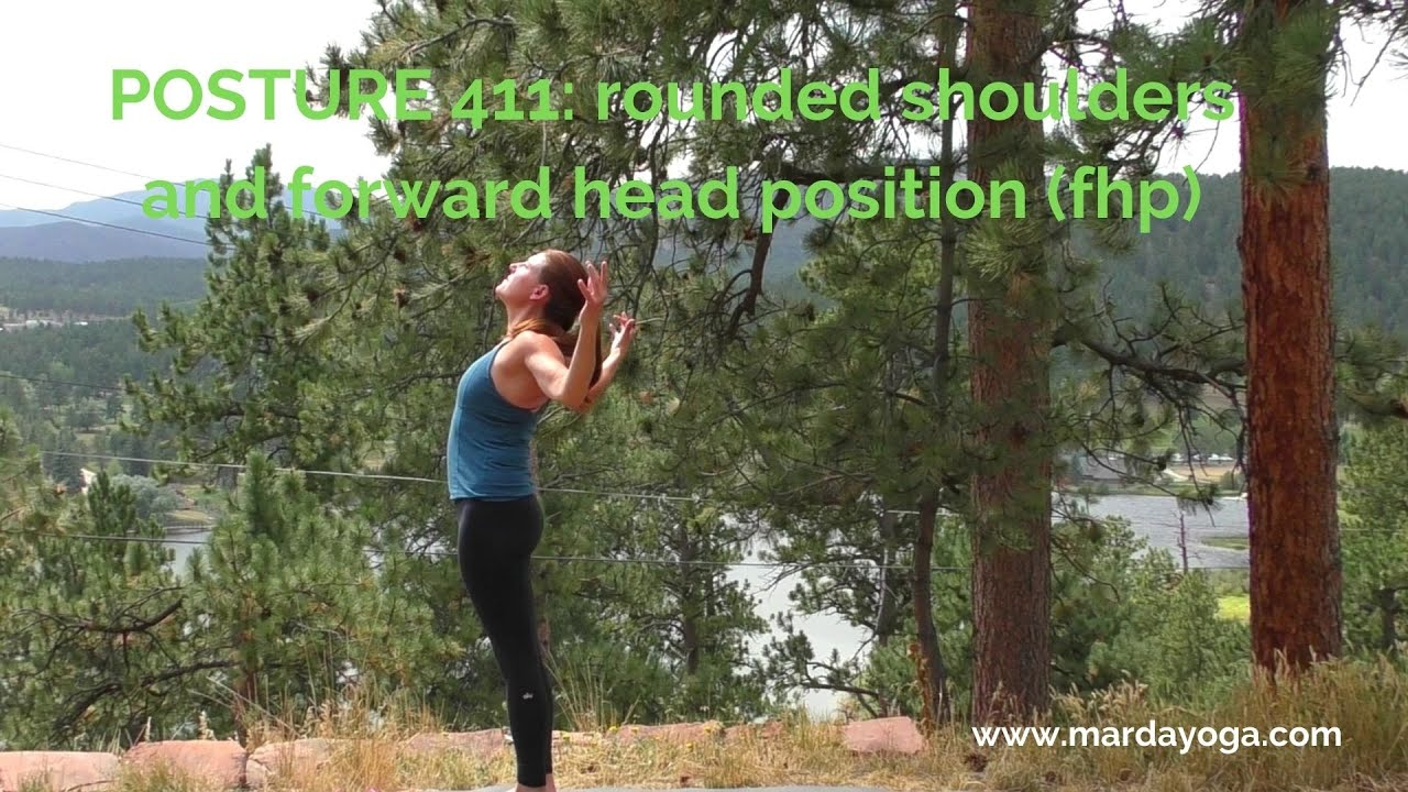 Posture 411: Conquering rounded shoulders and forward head position