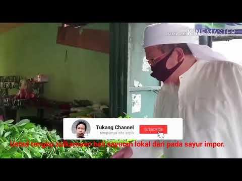 Ustad Tengku Zulkarnaen, Beli sayur lokal jangan beli ...