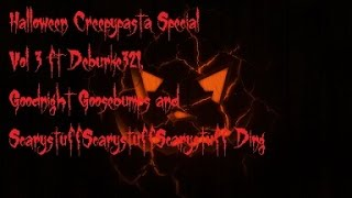 Brimstone's Halloween Creepypasta Special Vol 3