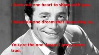 "Al Martino  - ""I have But One Heart"" (with lyrics)"