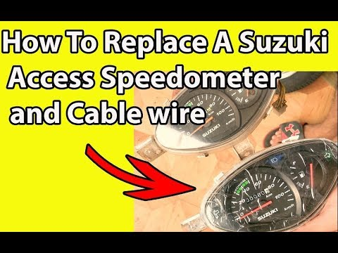 How To Replace Suzuki Access 125 Speedometer and Cable wire