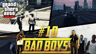 BAD BOYS #10 | GTA V ONLINE | BEST FUGA EVER!