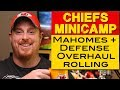 Patrick Mahomes Minicamp - Defense overhaul rolling - Kansas City Chiefs 2018