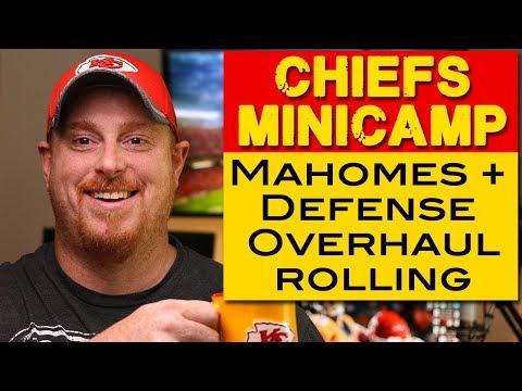 Patrick Mahomes Minicamp – Defense overhaul rolling – Kansas City Chiefs 2018