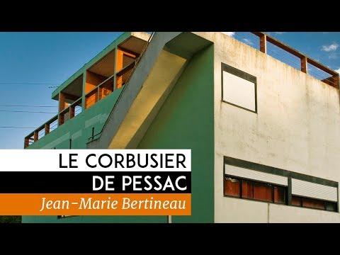 Le Corbusier de Pessac - Documentaire  de Jean-Marie Bertineau (2013)