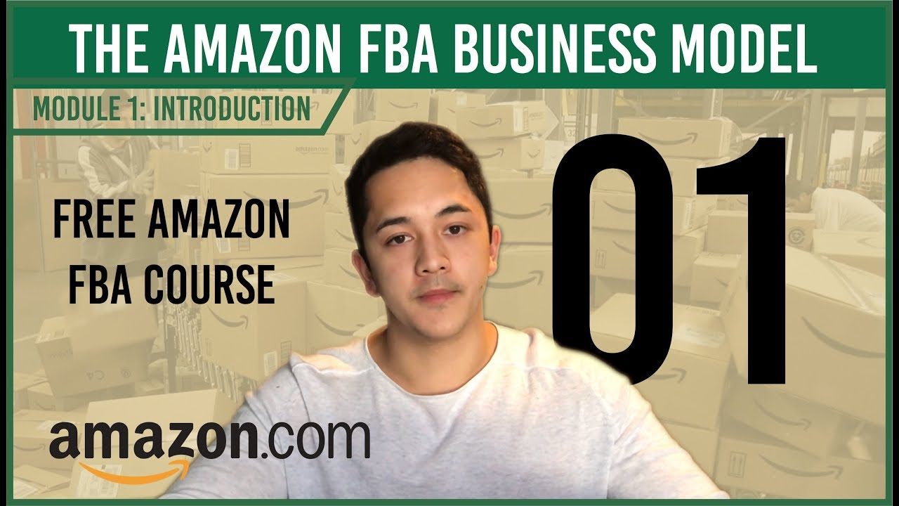 The Fba Business Model Free Course Video 1