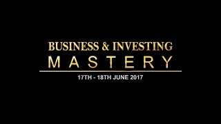 Business and Investing Mastery 2 Day Training