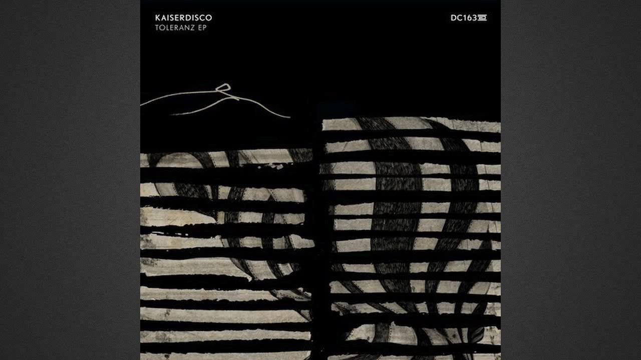 Download Kaiserdisco - Toleranz (Original Mix) [DRUMCODE]