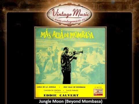 Eddie Calvert -- Jungle Moon (Beyond Mombasa) (VintageMusic.es)