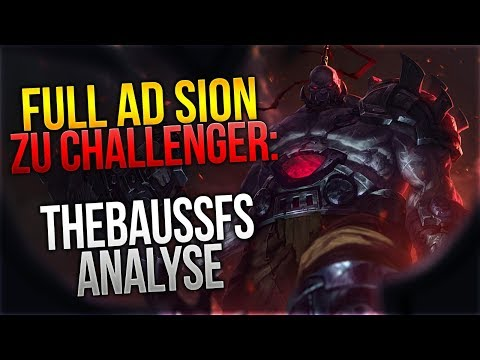 FULL AD Sion zu Challenger! Thebausffs Analyse [League of Legends] [Deutsch / German]