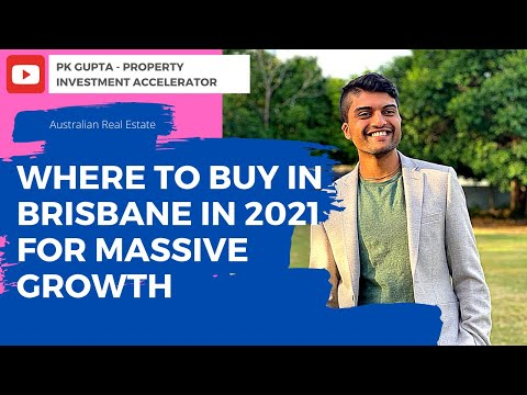 Where To Buy Investment Property in BRISBANE To Achieve Huge Capital Growth IN 2021 AND 2022