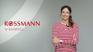 Rossmann w kwietniu (16-30.04)